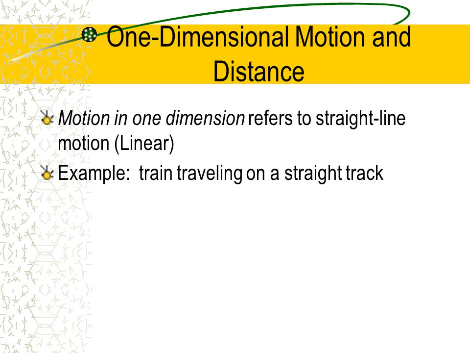 One-Dimensional Motion and Distance