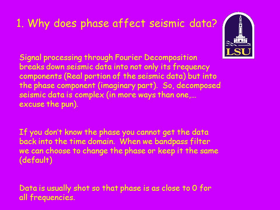1. Why does phase affect seismic data