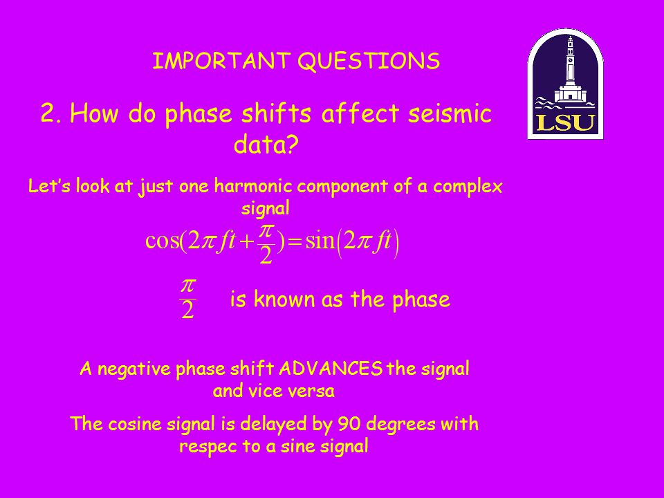 2. How do phase shifts affect seismic data