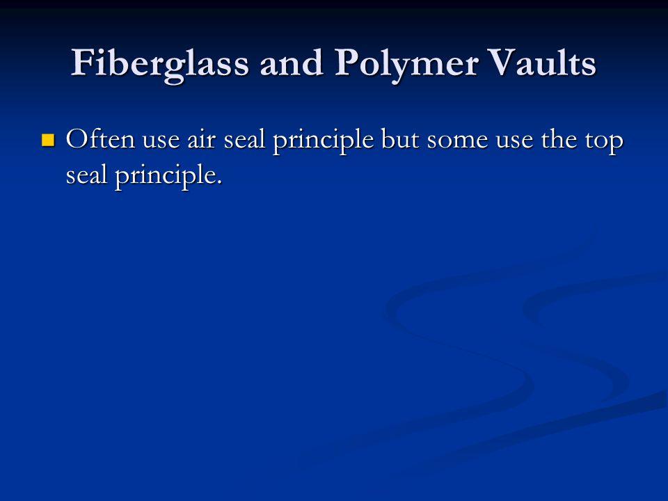 Fiberglass and Polymer Vaults