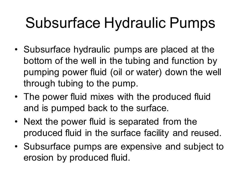 Subsurface Hydraulic Pumps