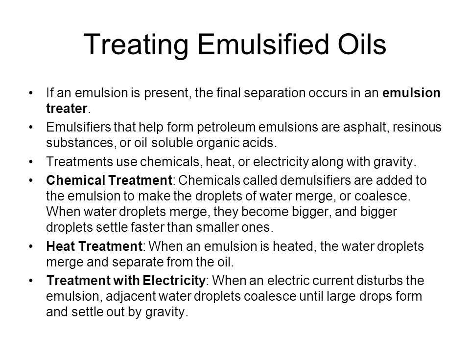 Treating Emulsified Oils