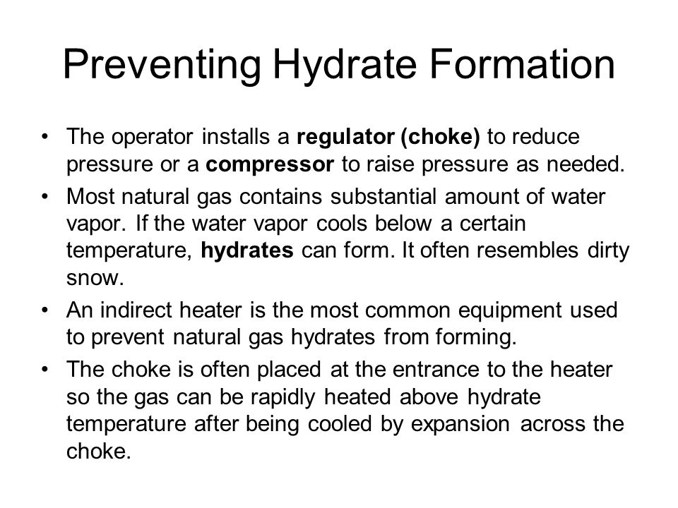 Preventing Hydrate Formation