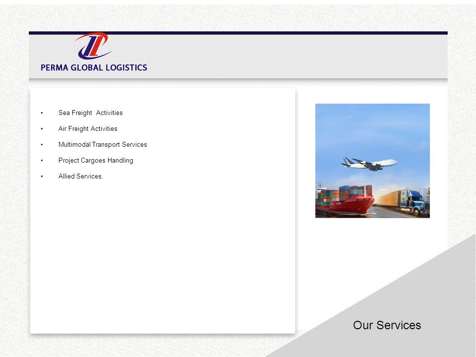 Our Services Sea Freight Activities Air Freight Activities