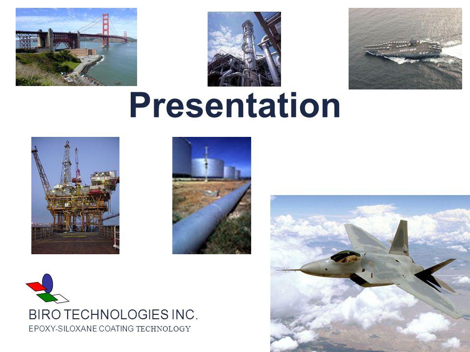 Presentation BIRO TECHNOLOGIES INC. EPOXY-SILOXANE COATING TECHNOLOGY