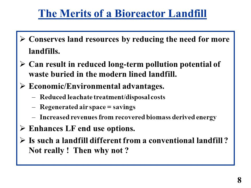 The Merits of a Bioreactor Landfill