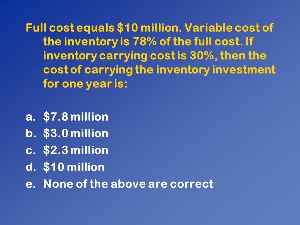 Full cost equals $10 million