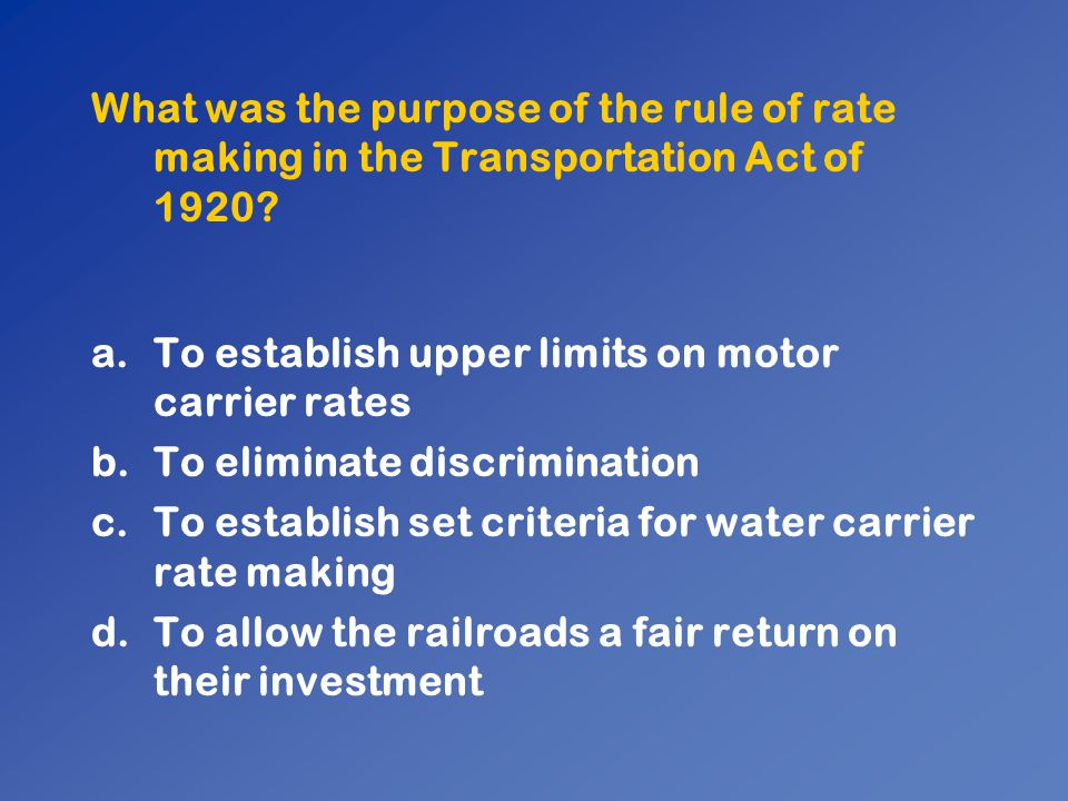 What was the purpose of the rule of rate making in the Transportation Act of 1920
