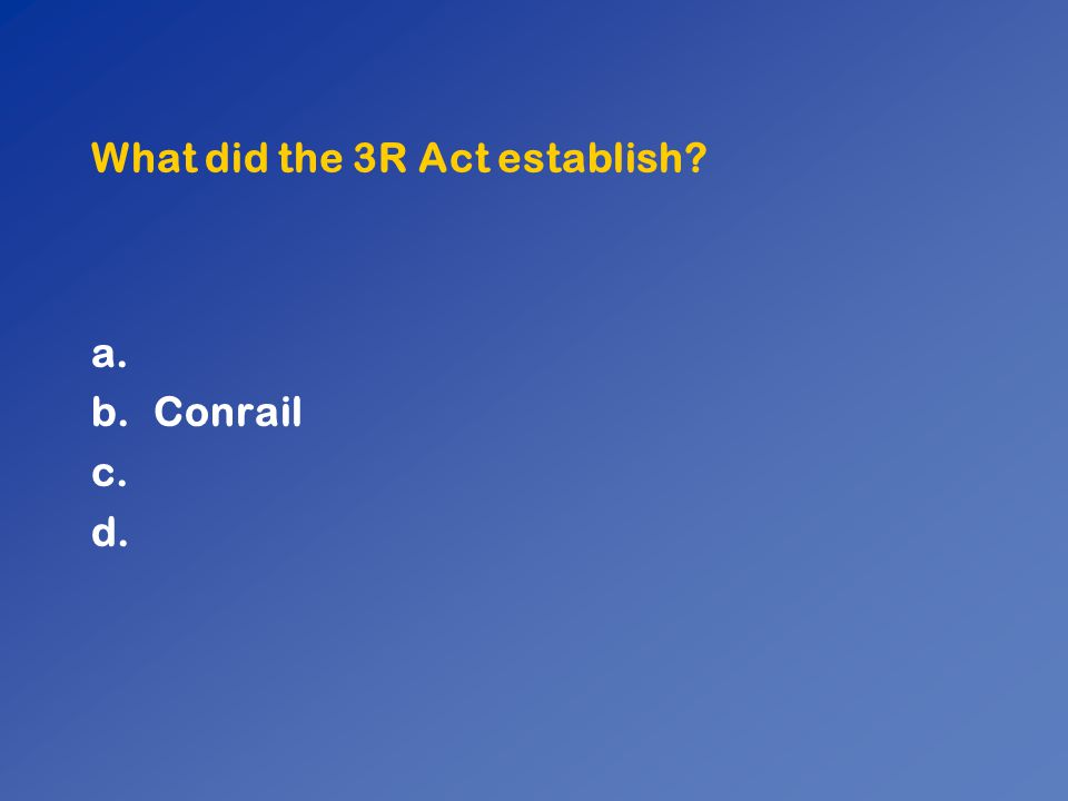 What did the 3R Act establish