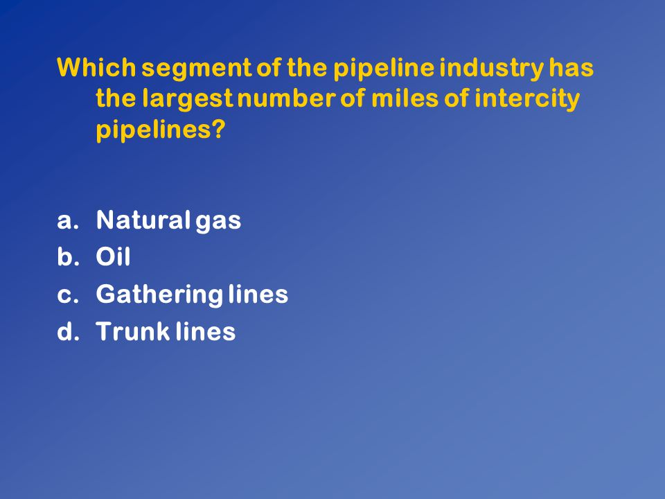 Which segment of the pipeline industry has the largest number of miles of intercity pipelines