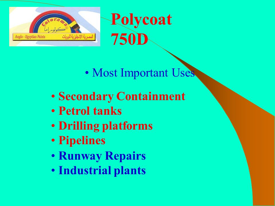 Polycoat 750D Most Important Uses Secondary Containment Petrol tanks