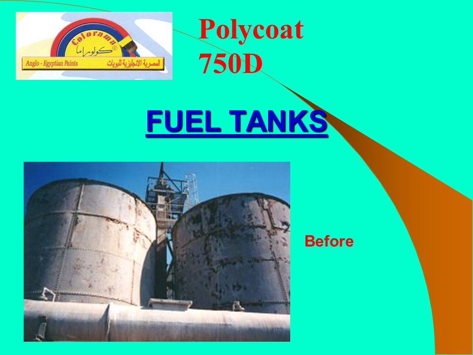 Polycoat 750D FUEL TANKS Before