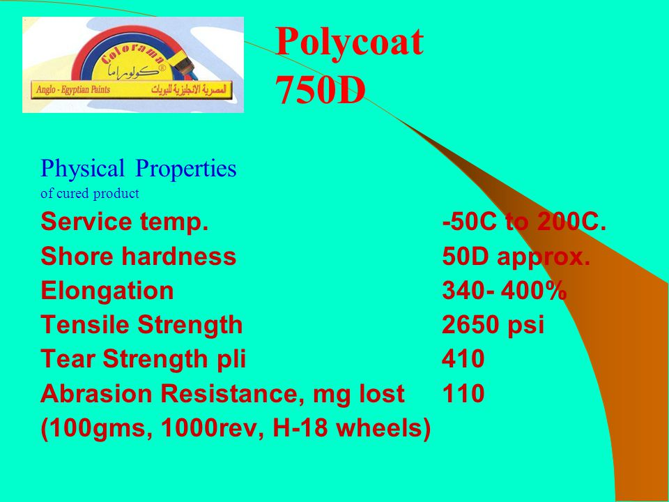 Polycoat 750D Physical Properties Service temp. -50C to 200C.