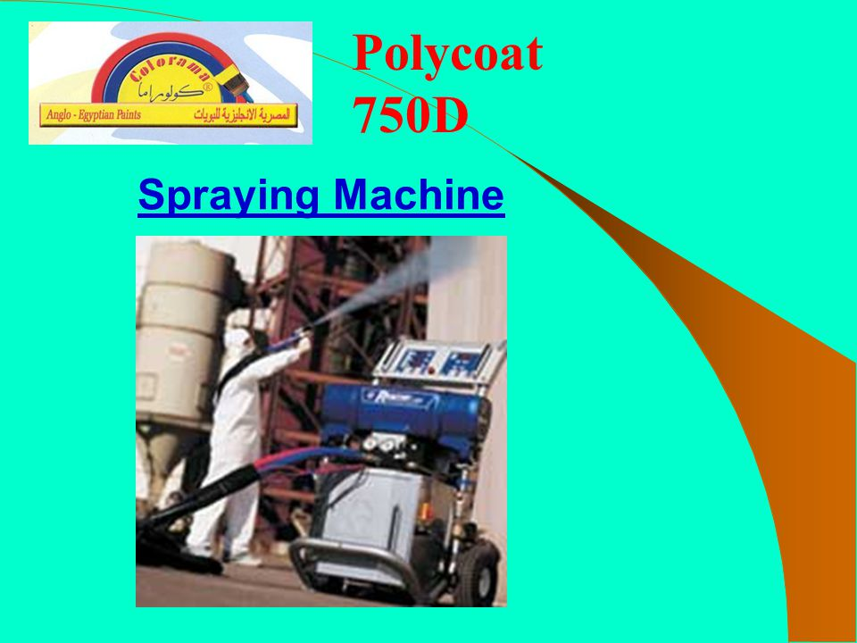 Polycoat 750D Spraying Machine