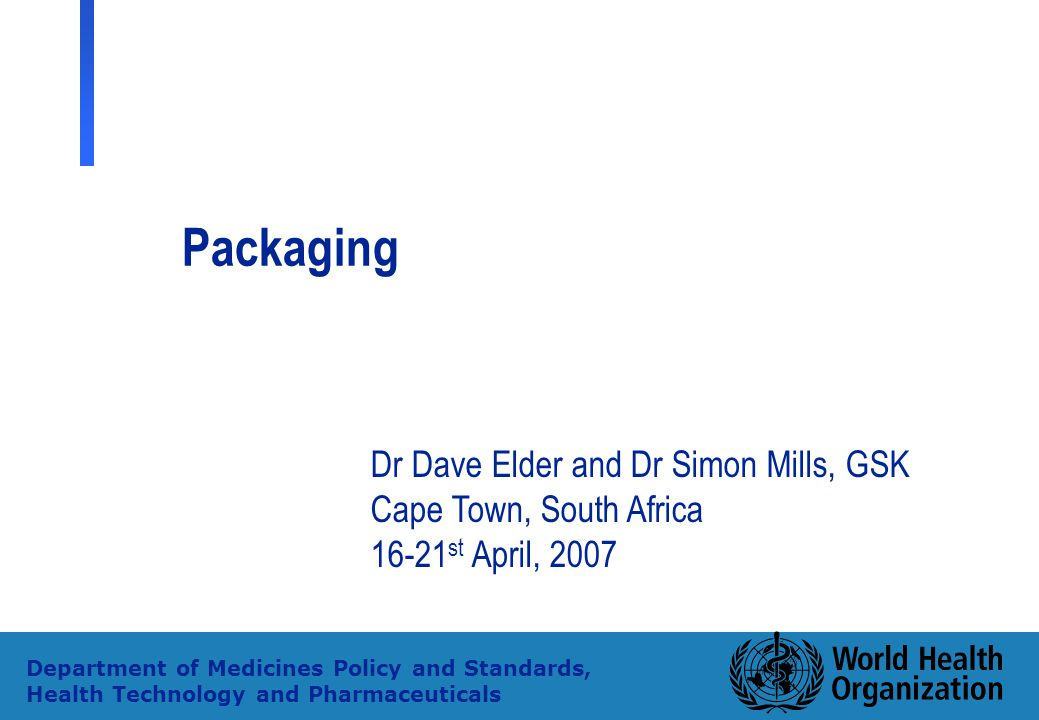 Packaging Dr Dave Elder and Dr Simon Mills, GSK