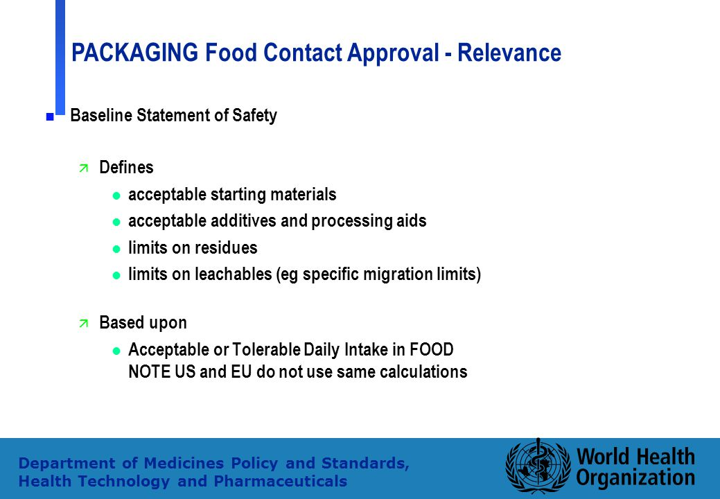 Baseline Statement of Safety Defines acceptable starting materials