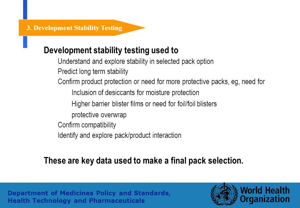 3. Development Stability Testing