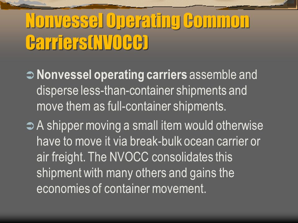 Nonvessel Operating Common Carriers(NVOCC)