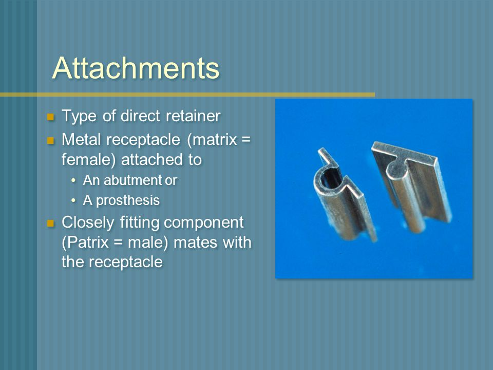Attachments Type of direct retainer