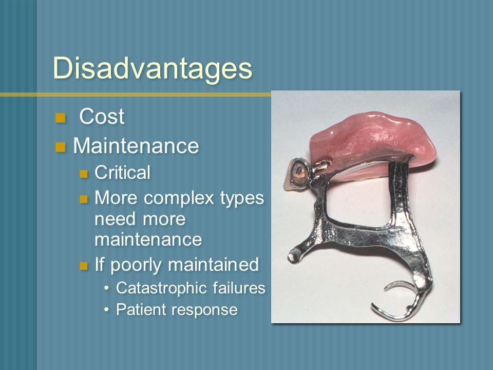 Disadvantages Cost Maintenance Critical