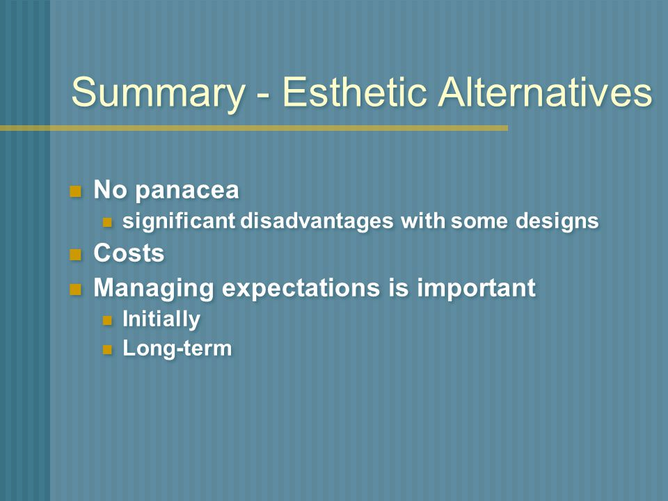 Summary - Esthetic Alternatives