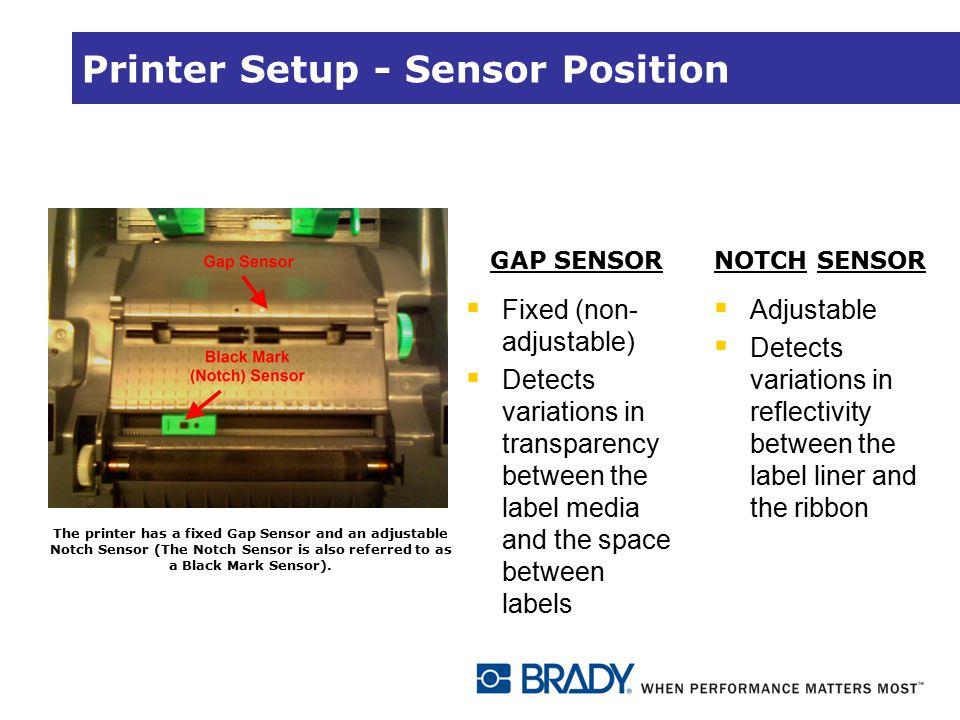 Printer Setup - Sensor Position