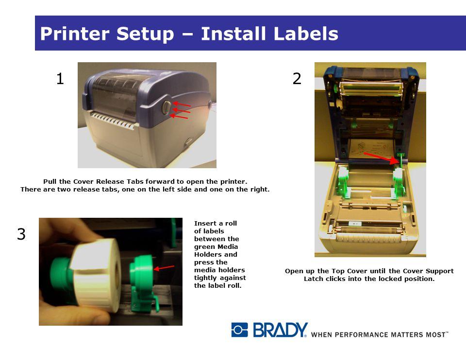 Printer Setup – Install Labels