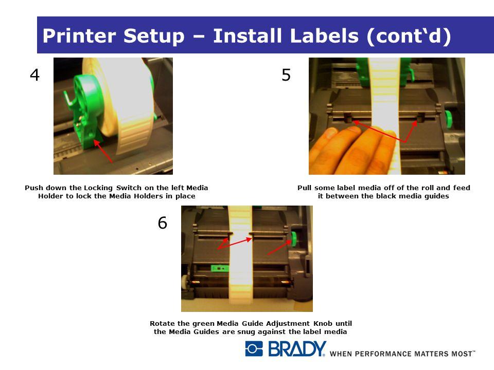Printer Setup – Install Labels (cont'd)