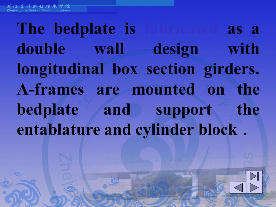 The bedplate is fabricated as a double wall design with longitudinal box section girders.