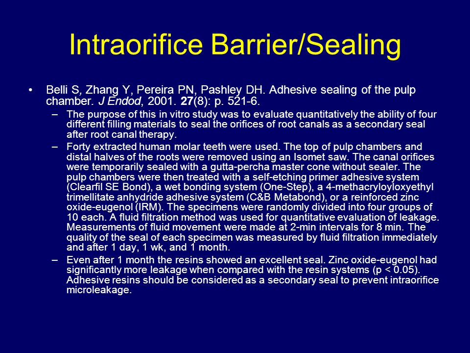 Intraorifice Barrier/Sealing