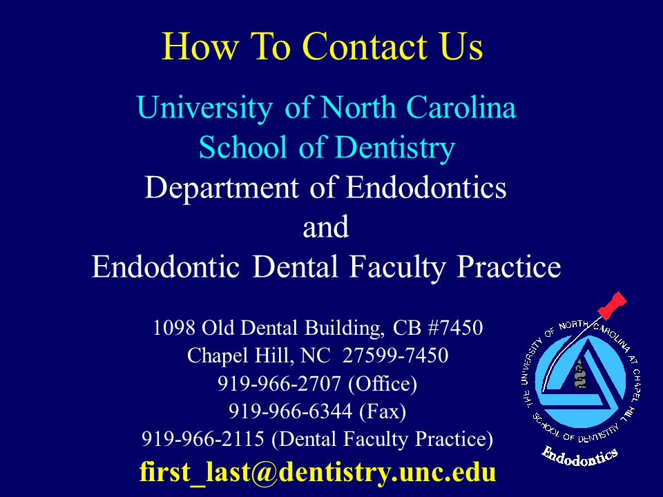 How To Contact Us University of North Carolina School of Dentistry