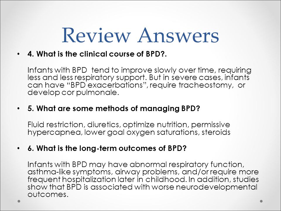 Review Answers 4. What is the clinical course of BPD .