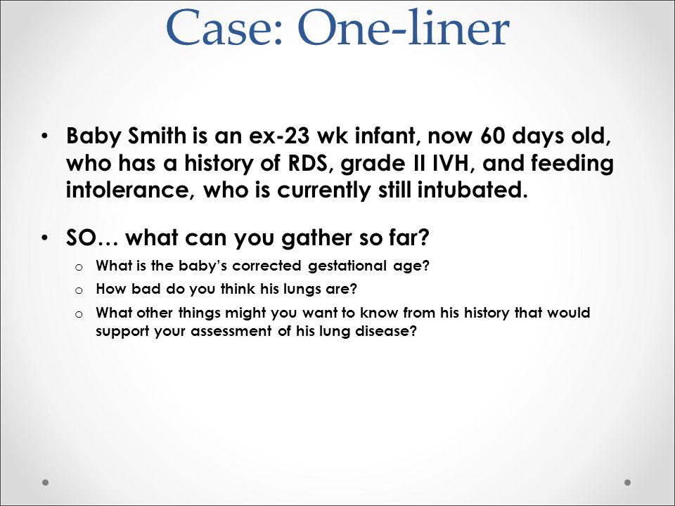 Case: One-liner