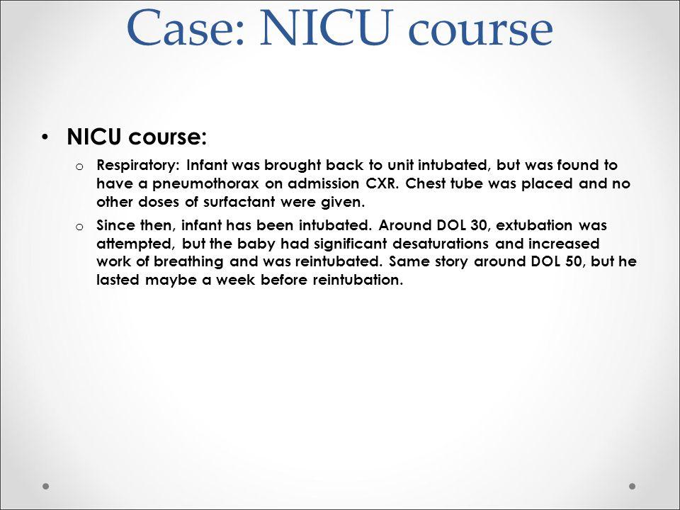 Case: NICU course NICU course:
