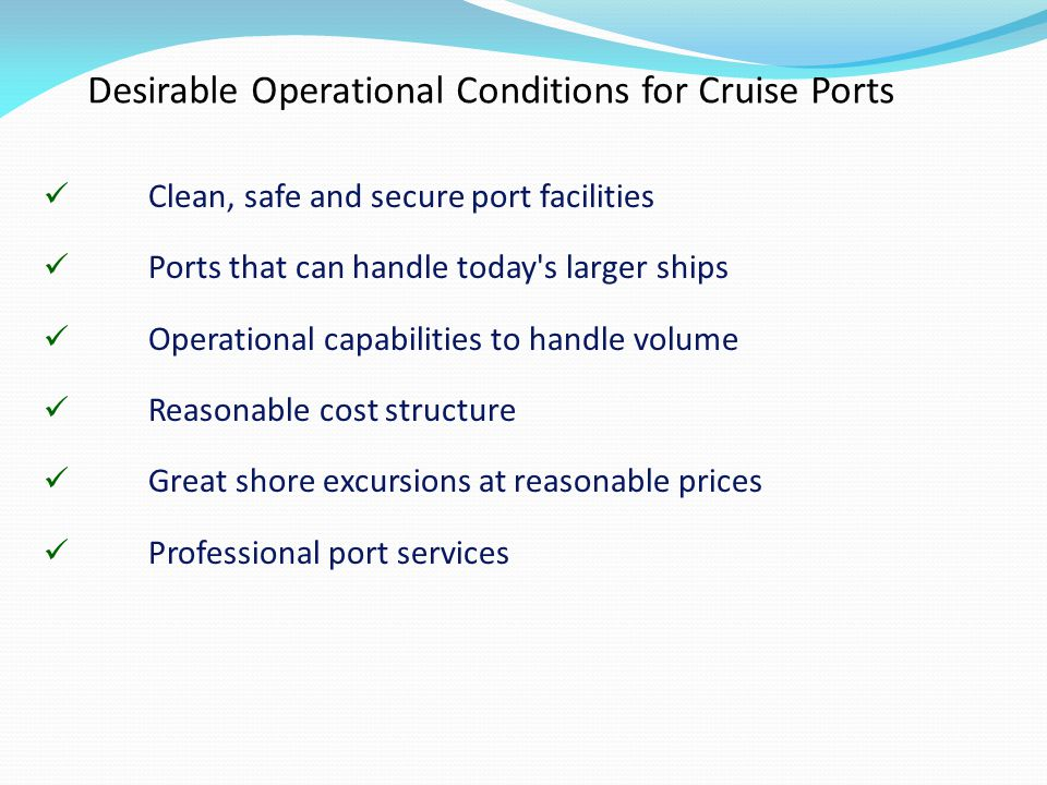 Desirable Operational Conditions for Cruise Ports