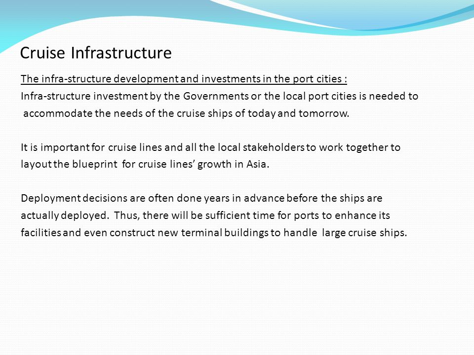 Cruise Infrastructure