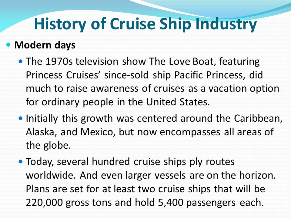 History of Cruise Ship Industry