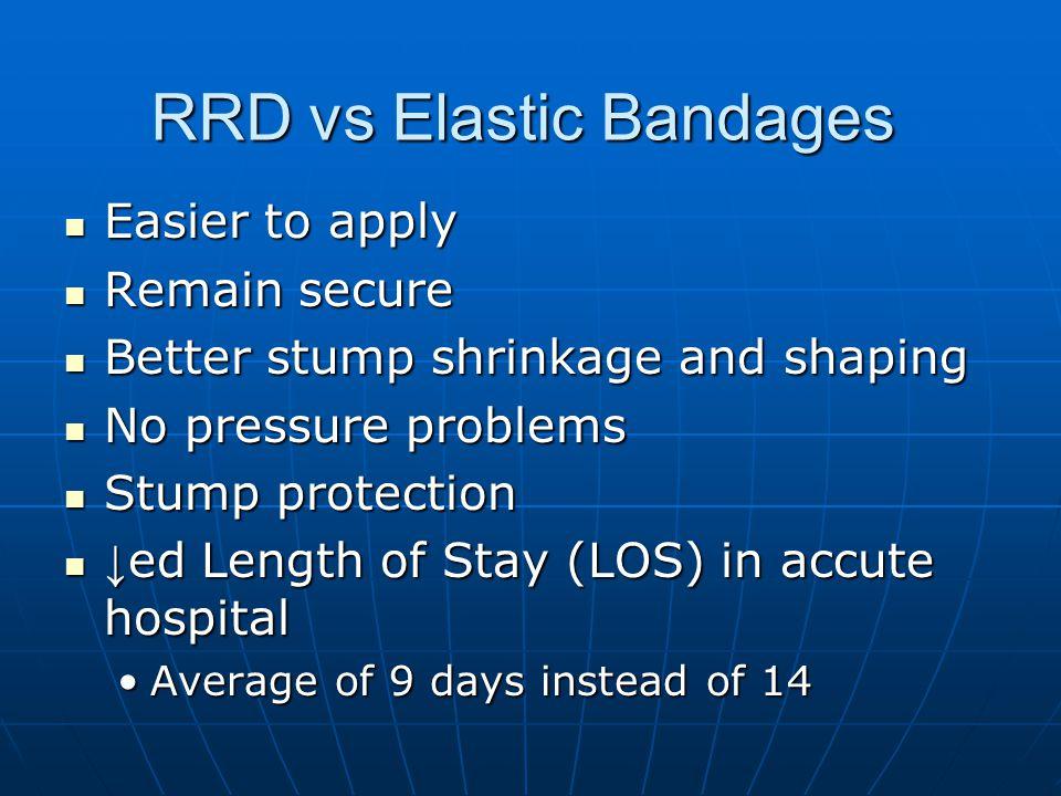 RRD vs Elastic Bandages