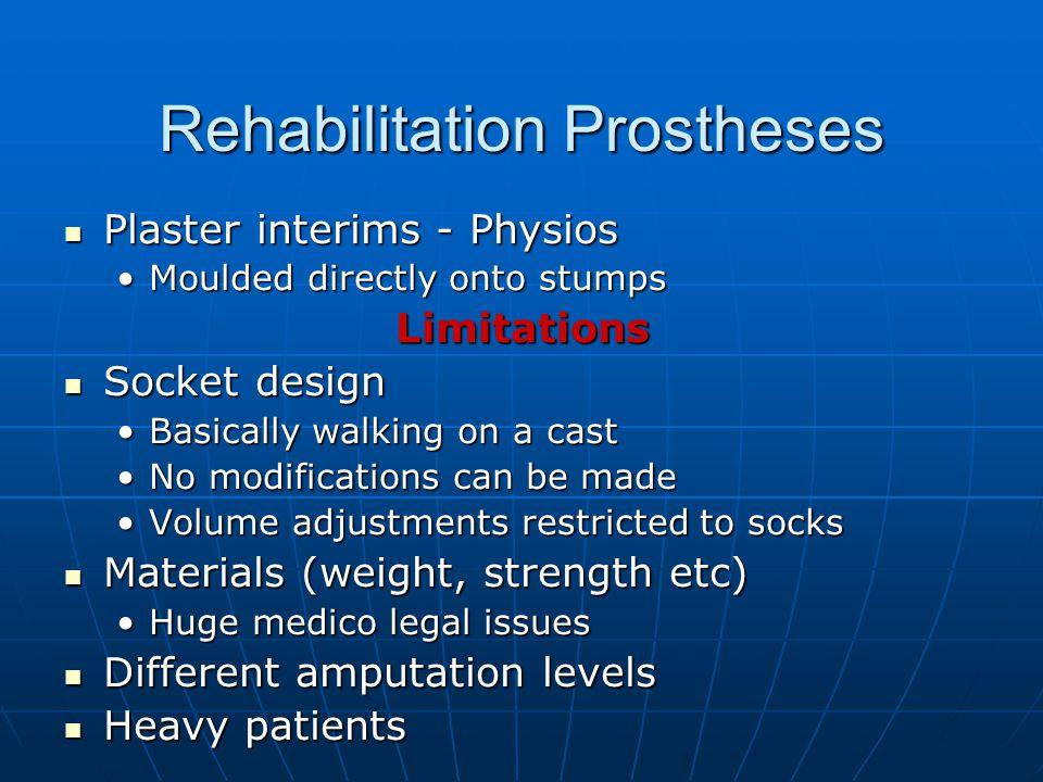 Rehabilitation Prostheses
