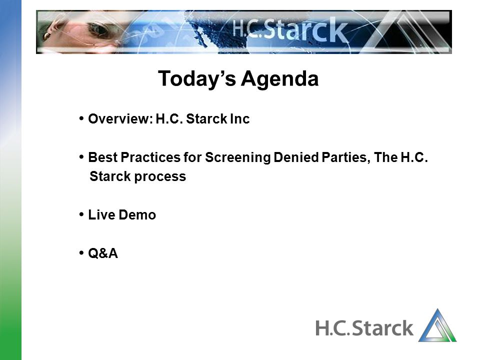 Today's Agenda Overview: H.C. Starck Inc
