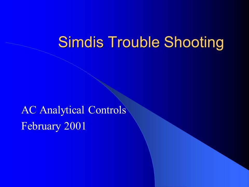 Simdis Trouble Shooting