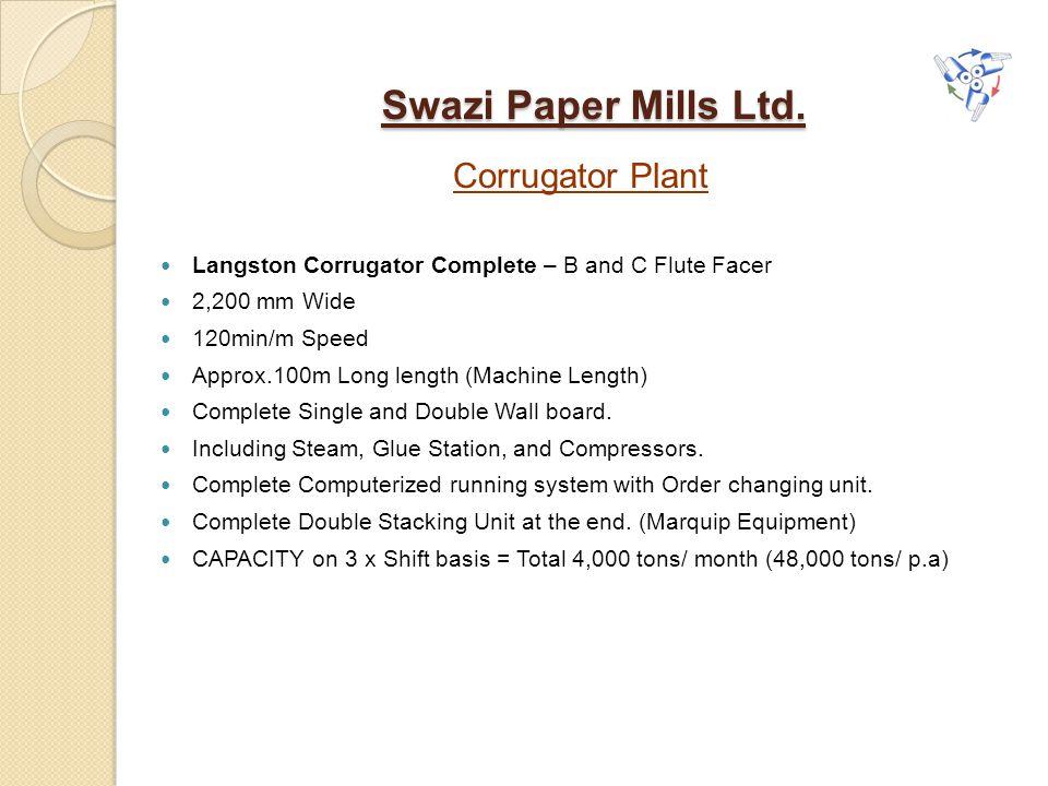 Swazi Paper Mills Ltd. Corrugator Plant