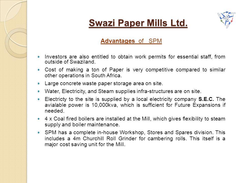 Swazi Paper Mills Ltd. Advantages of SPM
