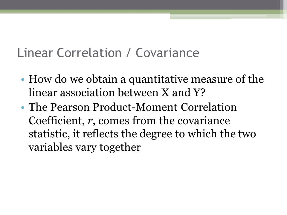 Linear Correlation / Covariance