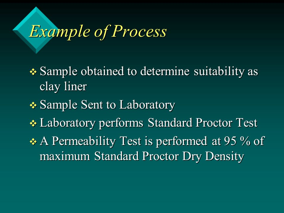 Example of Process Sample obtained to determine suitability as clay liner. Sample Sent to Laboratory.