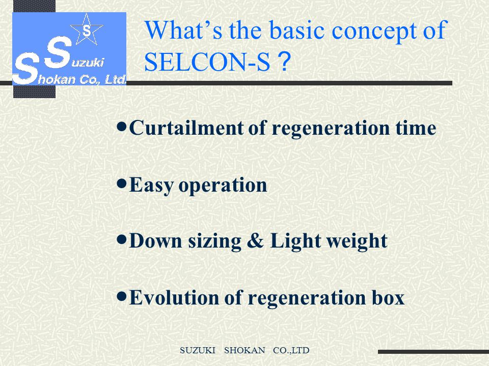 What's the basic concept of SELCON-S?