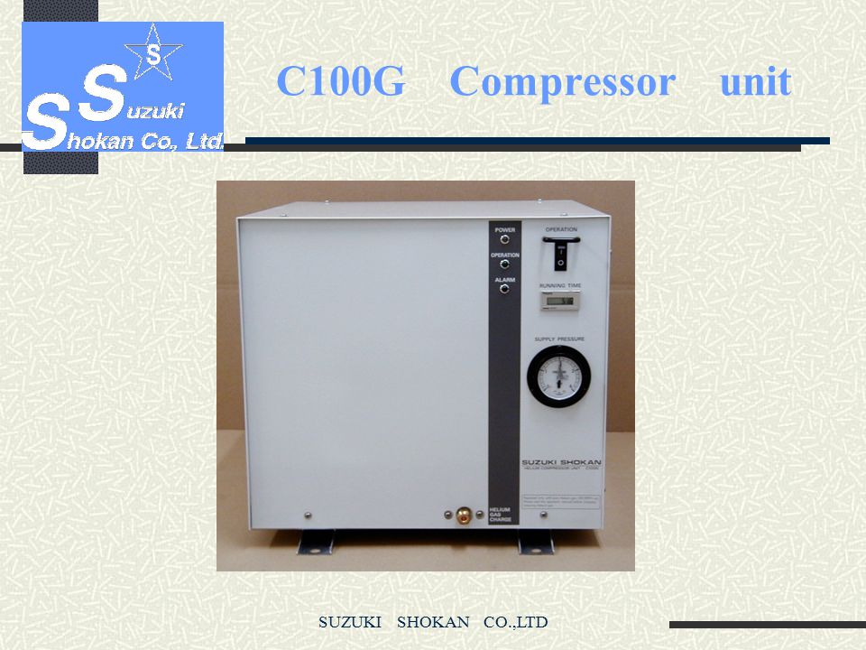 C100G Compressor unit SUZUKI SHOKAN CO.,LTD