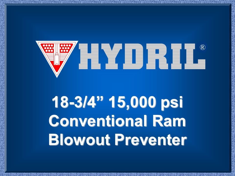 18-3/4 15,000 psi Conventional Ram Blowout Preventer
