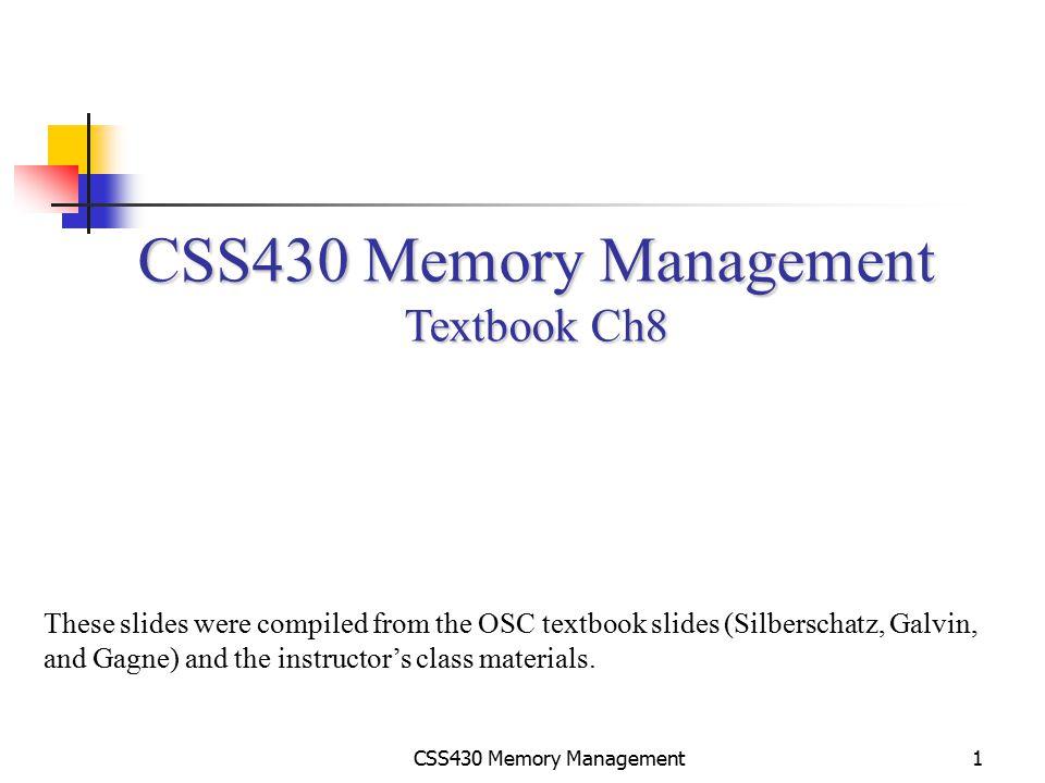 CSS430 Memory Management Textbook Ch8