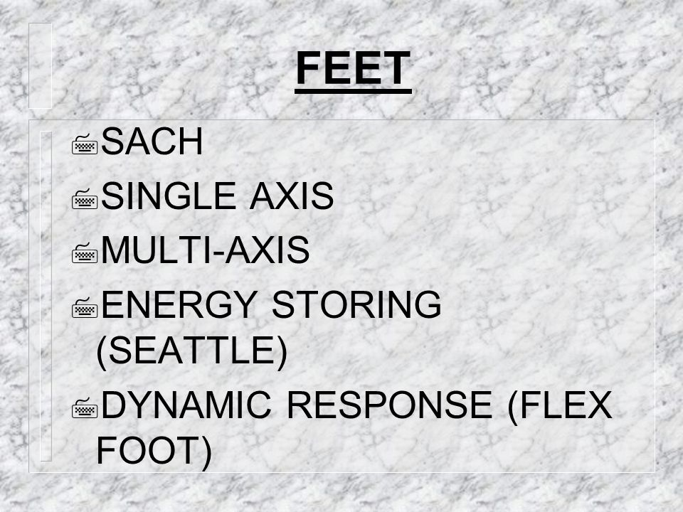 FEET SACH SINGLE AXIS MULTI-AXIS ENERGY STORING (SEATTLE)
